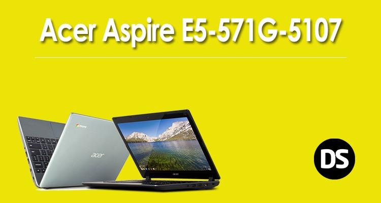Acer Aspire E5-571G-5107